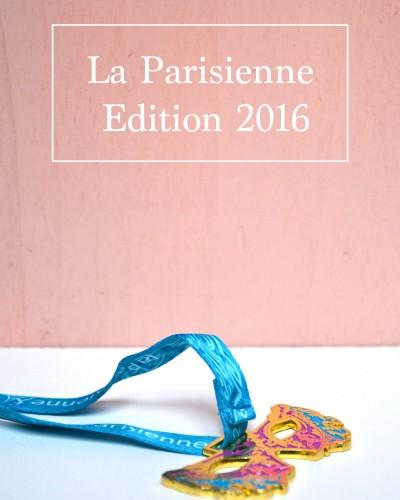 Bilan : J'ai participé à La Parisienne