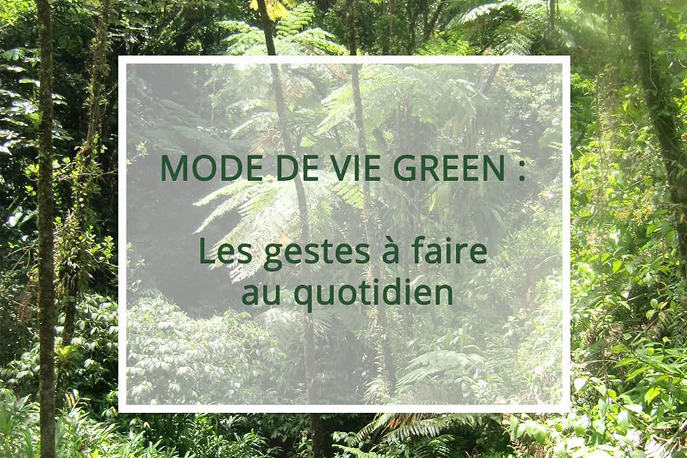 Objectifs : Mode de vie Green