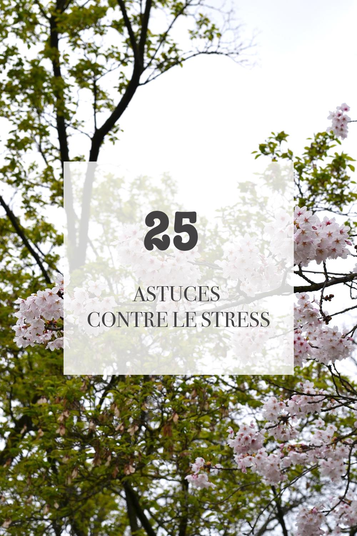 25 astuces anti stress