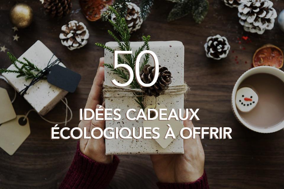 50 idées cadeaux écologiques à offrir
