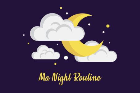 Ma Night routine au naturel