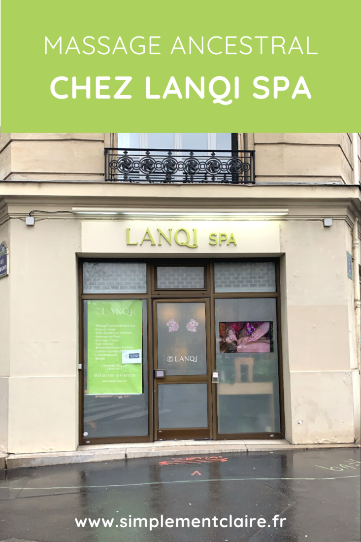 Lanqi Spa : le massage ancestral
