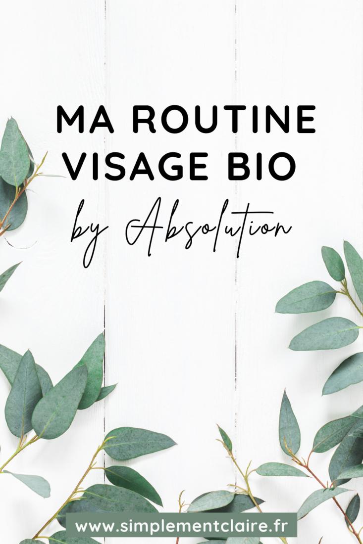 Ma routine visage Bio by Absolution